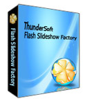 Download Thundersoft Flash Slideshow Factory