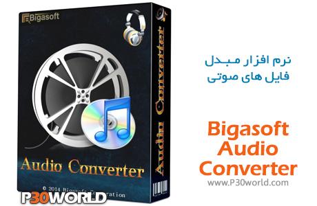 دانلود Bigasoft Audio Converter 5.1.1.6250 – نرم افزار تبدیل فرمت صوتی