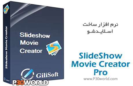 GiliSoft-SlideShow-Movie-Creator-Pro