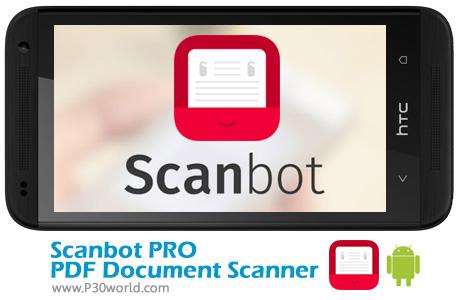دانلود Scanbot PRO PDF Document Scanner 6.5.8.197 Pro – نرم افزار اسکن اسناد و ساخت PDF در اندروید