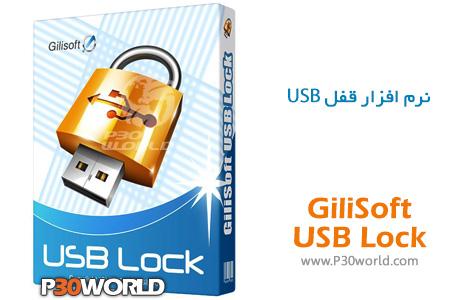دانلود GiliSoft USB Lock 6.2.0 DC 04.09.2016 – جلوگیری از انتشار و کپی اطلاعات از درایو USB