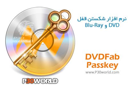 دانلود DVDFab Passkey 9.1.0.8 – نرم افزار شکستن قفل DVD و Blu-ray