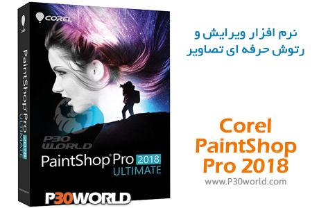 دانلود Corel PaintShop Pro 2018 – نرم افزار ویرایش و روتوش حرفه ای عکس