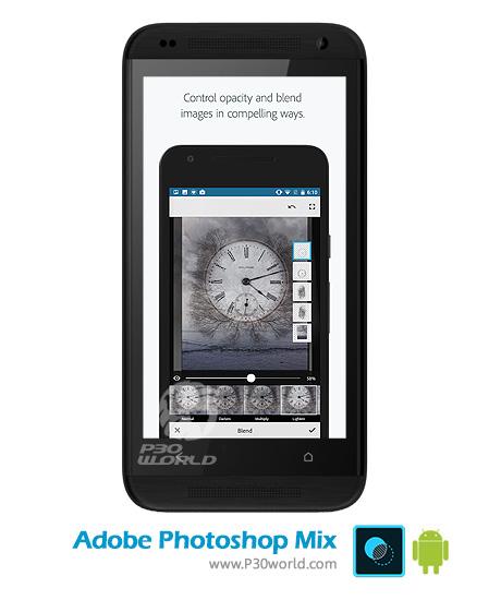 دانلود Adobe Photoshop Mix v2.4.241 – فتوشاپ اندروید برای ویرایش تصاویر
