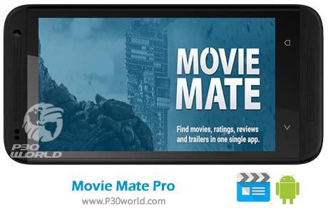دانلود Movie Mate Pro v6.6.1 – نرم افزار نمایش اطلاعات فیلم برای اندروید