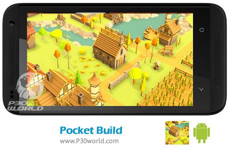 دانلود Pocket Build v1.3.3 – بازی شهرسازی برای اندروید