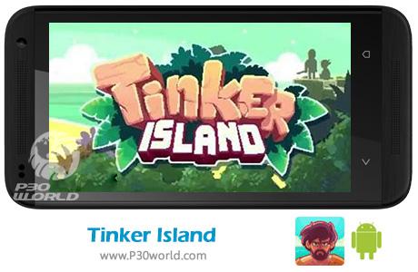 دانلود Tinker Island v1.4.0 – بازی جزیره تینکر برای اندروید