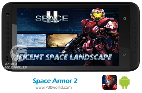 دانلود Space Armor 2 v1.2.4 – بازی سپر فضایی برای اندروید