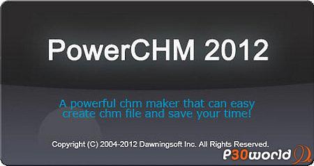 دانلود PowerCHM 2012 – نرم افزار ساخت و ایجاد Help و فایل راهنما