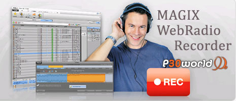 دسترسی به هزاران ایستگاه رادیویی و پخش موسیقی اینترنتی و ضبط سریع آنها با MAGIX WebRadio Recorder v4.0