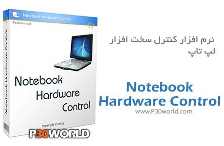 دانلود Notebook Hardware Control 2.4.3 – نرم افزار کنترل قطعات سخت افزاری لپ تاپ و بهینه سازی مصرف باتری