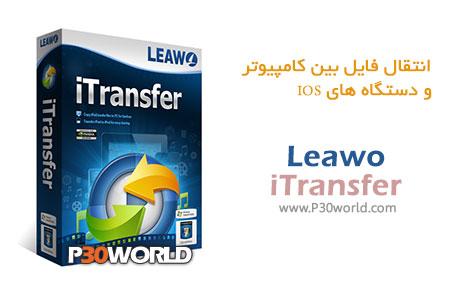 دانلود Leawo iTransfer 1.6.0.1 – نرم افزار انتقال فایل به آیفون ، آیپد و دستگاه های IOS