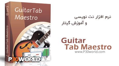 دانلود GuitarTab Maestro 7.845 – نرم افزار نت نویسی و آموزش گیتار