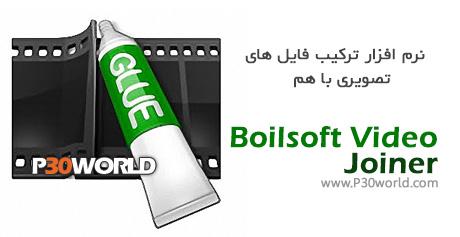 دانلود Boilsoft Video Joiner 7.02.1 – نرم افزار ترکیب و چسباندن فیلم ها