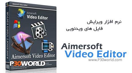دانلود Aimersoft Video Editor 3.5.0.3 - نرم افزار ویرایش فیلم و فایل های ویدئویی