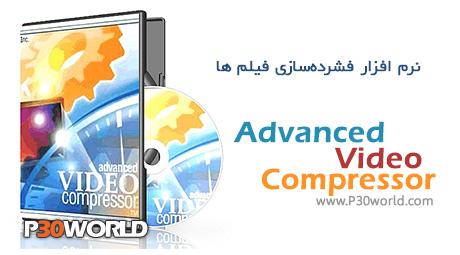 دانلود Advanced Video Compressor 2012.0.4.9 - نرم افزار فشرده سازی و کاهش حجم فیلم بدون افت کیفیت