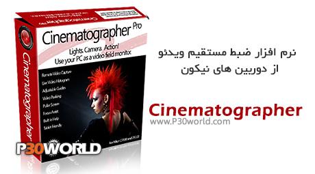 Cinematographer Pro 4.1.0.7 – نرم افزار ضبط مستقیم ویدئو از دوربین های نیکون