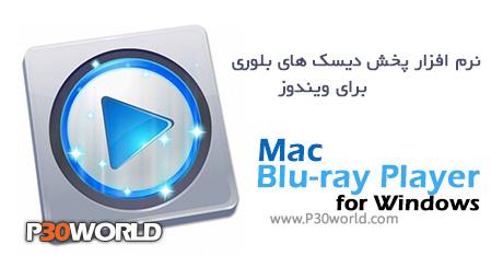 دانلود Mac Blu-ray Player for Windows 2.8.6 – نرم افزار پخش دیسک های بلوری برای ویندوز