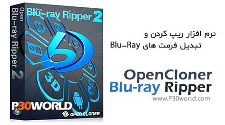 دانلود OpenCloner Blu-ray Ripper 2.20.0.505 – نرم افزار تبدیل فیلم های بلو ری