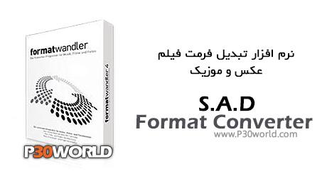 دانلود S.A.D Format Converter 5.0 – نرم افزار تبدیل فرمت فیلم عکس موزیک