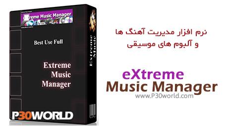 دانلود eXtreme Music Manager 1.0.2 – نرم افزار مدیریت آهنگ ها و آلبوم های موسیقی