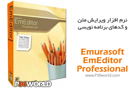 دانلود Emurasoft EmEditor Professional 18.1.1  – نرم افزار ویرایش متن و کدهای برنامه نویسی