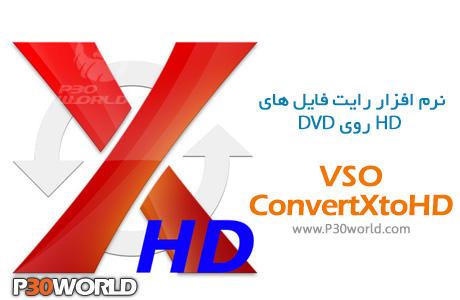 دانلود VSO ConvertXtoHD 3.0.0.57 - نرم افزار رایت فیلم های HD روی دی وی دی