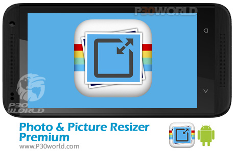 دانلود Photo & Picture Resizer