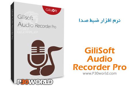 دانلود GiliSoft Audio Recorder Pro