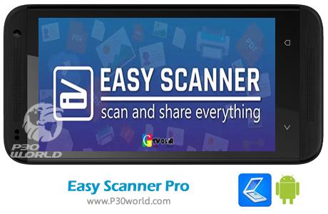 دانلود Easy Scanner Pro v3.1.0 b64 – نرم افزار اسکن سریع و آسان مدارک برای اندروید