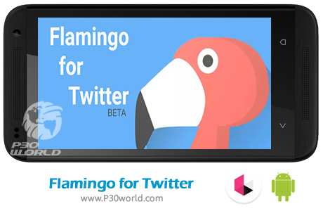 دانلود Flamingo for Twitter v15 0 2 Patched - نرم افزار کلاینت