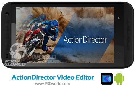 دانلود ActionDirector Video Editor