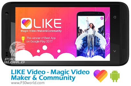 دانلود LIKE Video -Magic Video Maker & Community