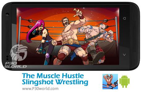 دانلود The Muscle Hustle : Slingshot Wrestling