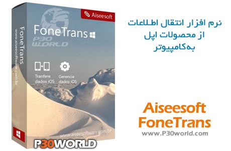دانلود Aiseesoft FoneTrans